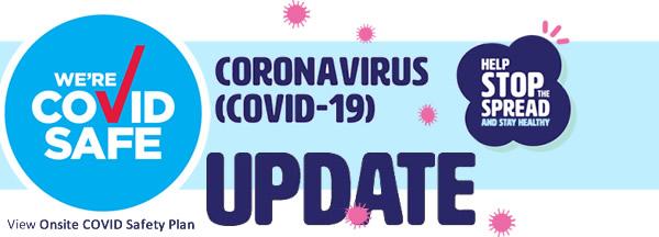 Corona Virus (COVID-19) Safety Updates